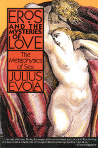 Eros and the Mysteries of Love: The Metaphysics of Sex - ISBN: 9780892813155