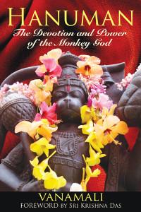 Hanuman: The Devotion and Power of the Monkey God - ISBN: 9781594773372