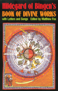 Hildegard of Bingen's Book of Divine Works: With Letters and Songs - ISBN: 9780939680351
