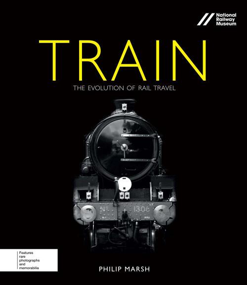 Train: The Evolution of Rail Travel - ISBN: 9780233004587