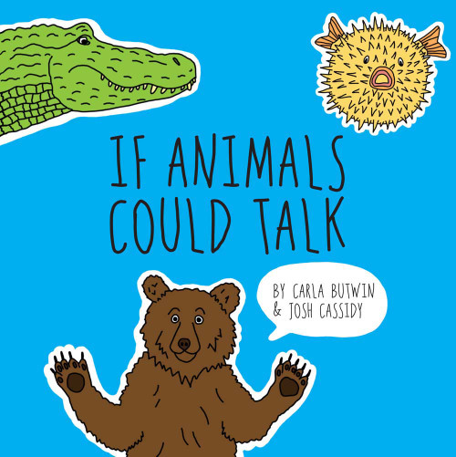 If Animals Could Talk:  - ISBN: 9781454919391