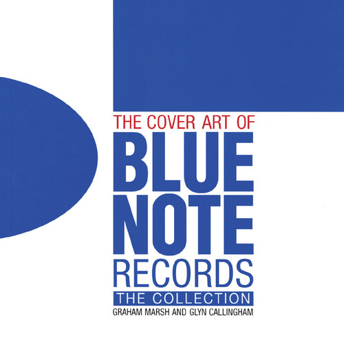The Cover Art of Blue Note Records: The Collection - ISBN: 9781843405993