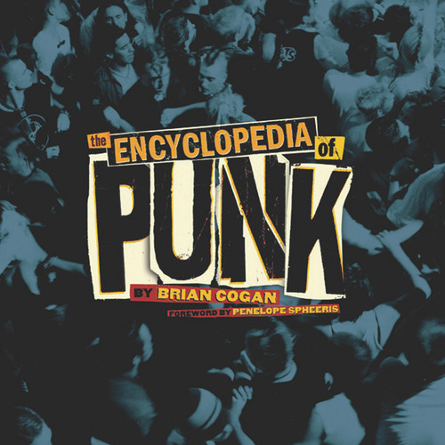 The Encyclopedia of Punk:  - ISBN: 9781402779374