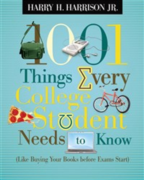 1001 Things Every College Student Needs to Know - ISBN: 9781404104341