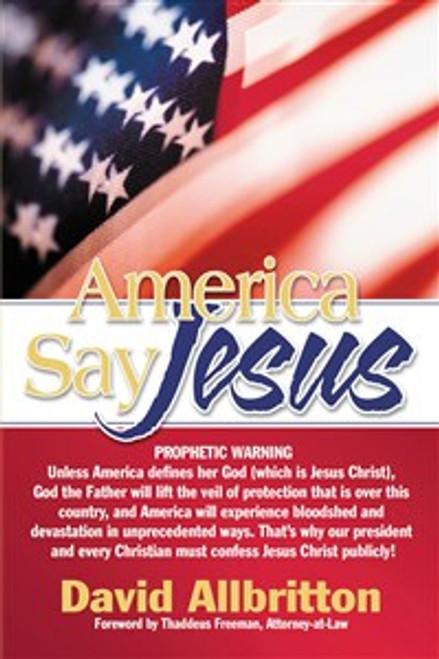 America Say Jesus - ISBN: 9781599510231