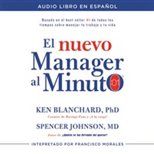 El nuevo mánager al minuto (One Minute Manager - Spanish Edition) - ISBN: 9780718077709