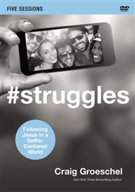 #Struggles Video Study - ISBN: 9780310684732