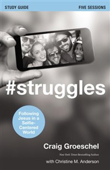 #Struggles Study Guide - ISBN: 9780310684855