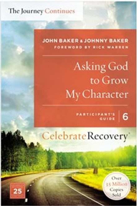 Asking God to Grow My Character: The Journey Continues, Participant's Guide 6 - ISBN: 9780310083238