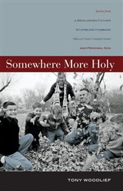 Somewhere More Holy - ISBN: 9780310319931