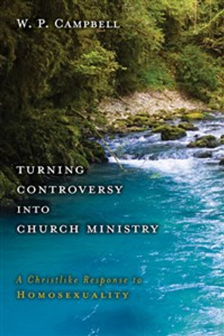 Turning Controversy into Church Ministry - ISBN: 9780310321323