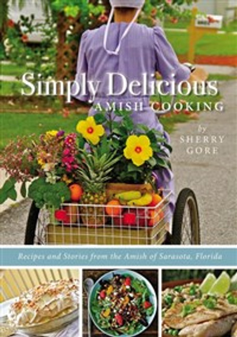 Simply Delicious Amish Cooking - ISBN: 9780310335542