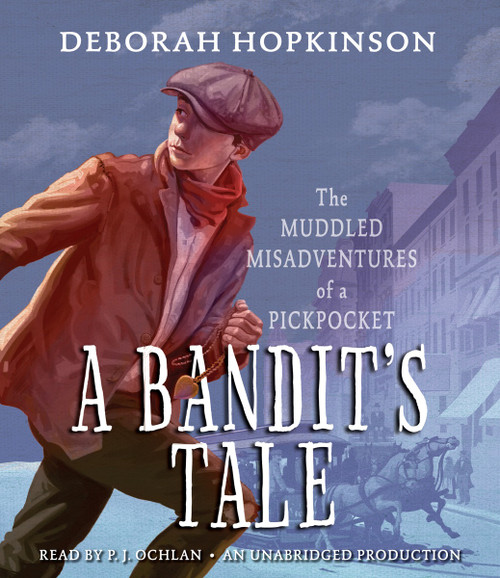A Bandit's Tale: The Muddled Misadventures of a Pickpocket:  (AudioBook) (CD) - ISBN: 9780147521460