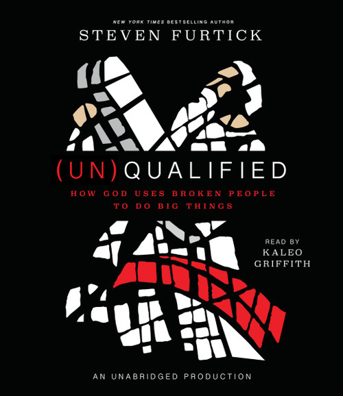 (Un)Qualified: How God Uses Broken People to Do Big Things (AudioBook) (CD) - ISBN: 9780451484291