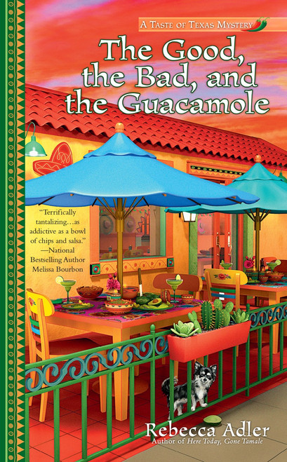 The Good, the Bad and the Guacamole:  - ISBN: 9780425275948