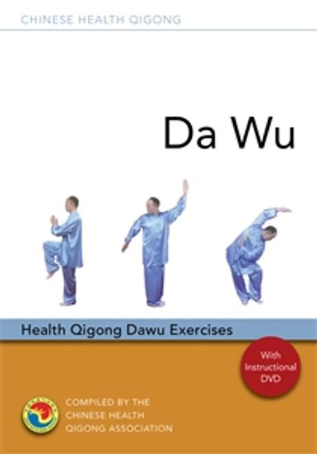 Da Wu: Health Qigong Da Wu Exercises - ISBN: 9781848191921