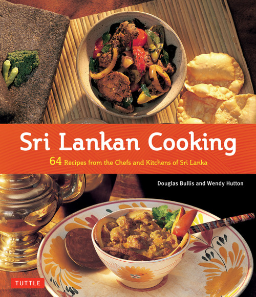 Sri Lankan Cooking: 64 Recipes from the Chefs and Kitchens of Sri Lanka - ISBN: 9780804844161
