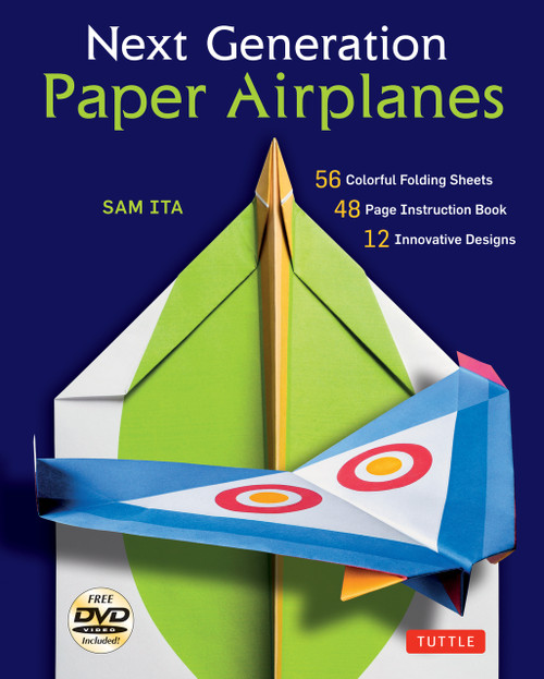 Next Generation Paper Airplanes Kit: [Origami Kit with DVD, Book, 56 Paper Airplanes] - ISBN: 9780804846097