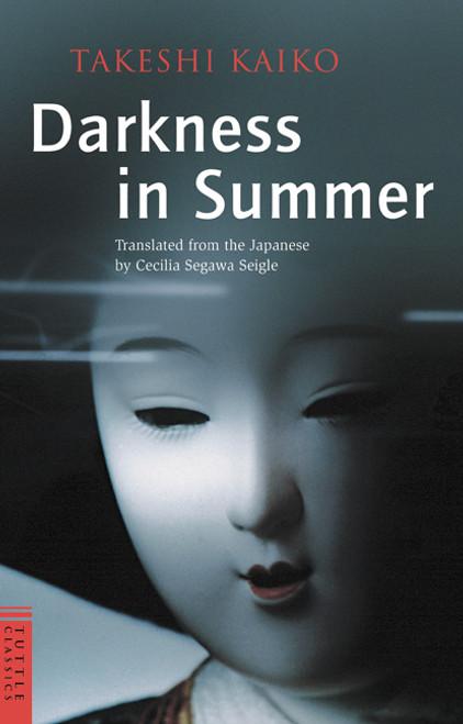 Darkness in Summer:  - ISBN: 9780804833257