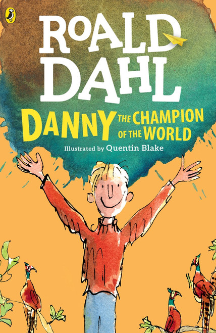 Danny the Champion of the World:  - ISBN: 9780142410332