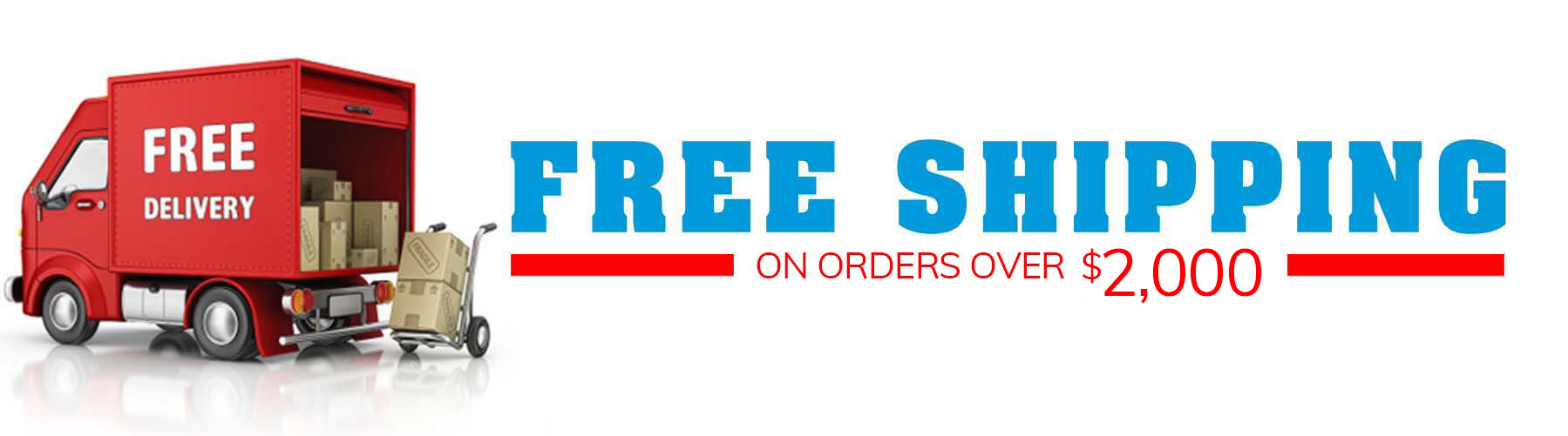 Free Shipping Over $2,000