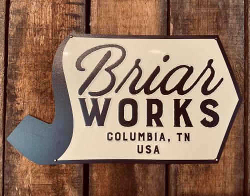 BriarWorks Metal Sign