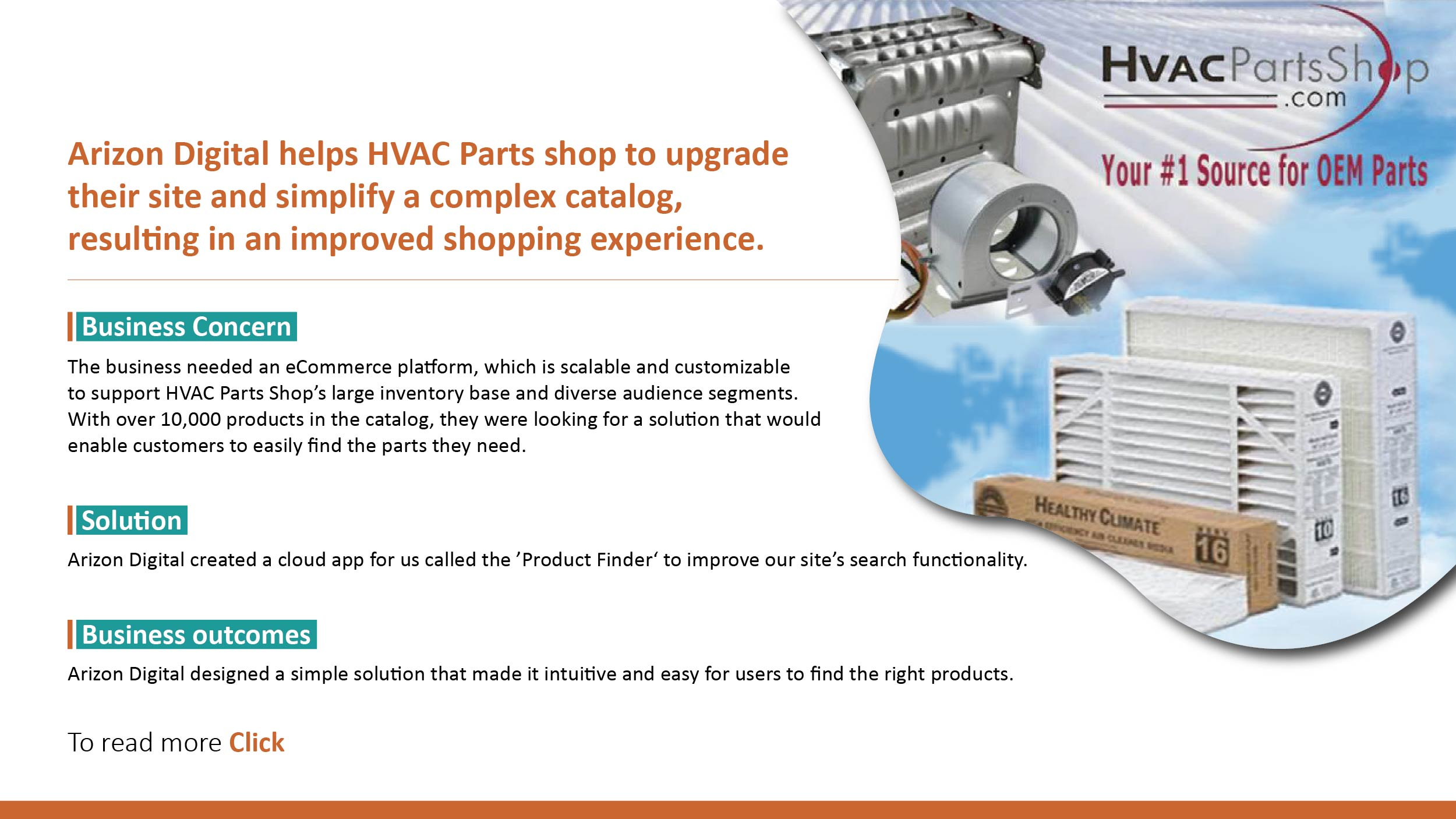 Arizon Digital helps HVAC Parts shop to upgrade their site and simplify a complex catalog,resulting in an improved shopping experience.