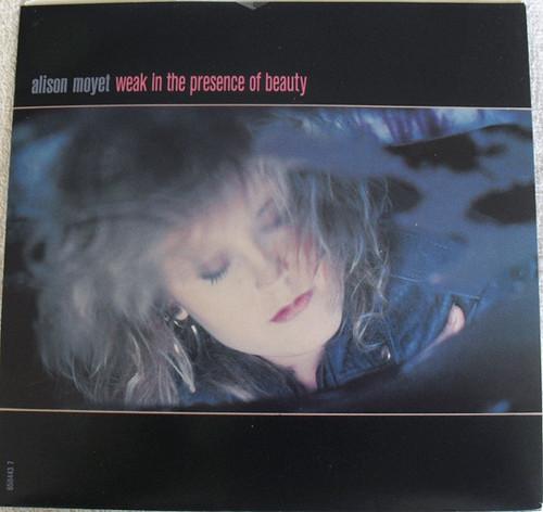 """Alison Moyet - Weak In The Presence Of Beauty 7"""" Vinyl 1987"""