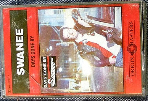 Pop Rock  - Swanee Days Gone By Best Of Swanee  Cassette 1984