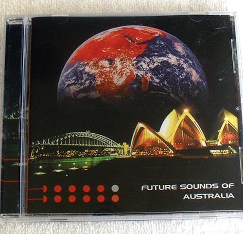 Tribal House Rock Funk Soul Pop - FUTURE SOUNDS OF AUSTRALIA CD (Compilation) 2001