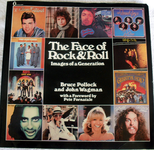 Music Book - THE FACE OF ROCK AND ROLL (Images Of A Generation) 1978
