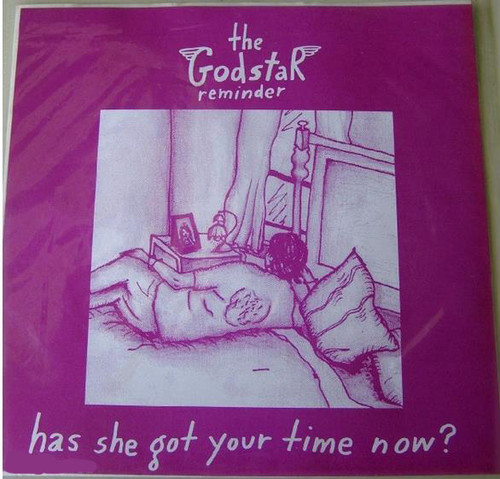 "Psych Pop - The Godstar Has She Got Your Time Now? 7"" Vinyl 1996"