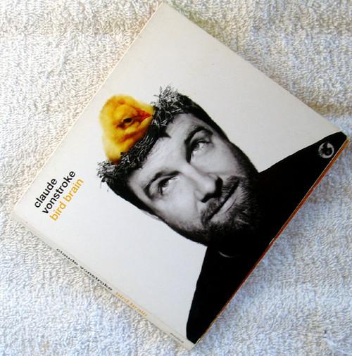 House Techno - CLAUDE VONSTROKE Bird Brain  CD 2009