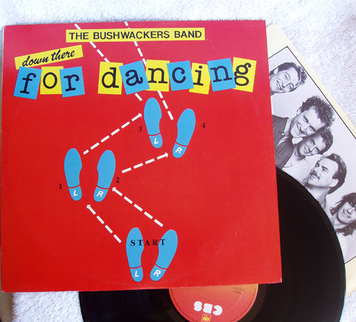 Folk Bush - The Bushwackers Band Down There For Dancing Vinyl 1982