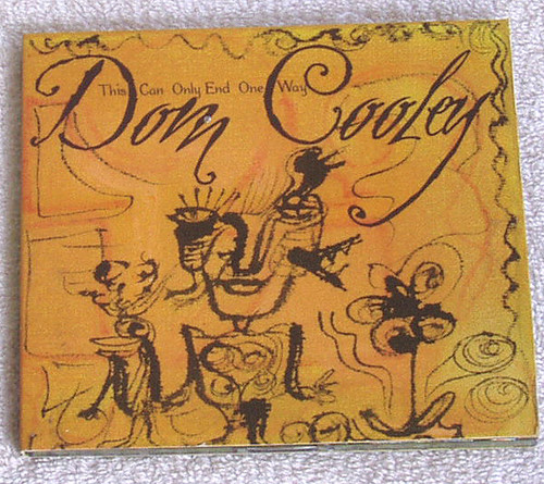 Blues Folk - DOM COOLEY This Can Only End One Way CD 2008