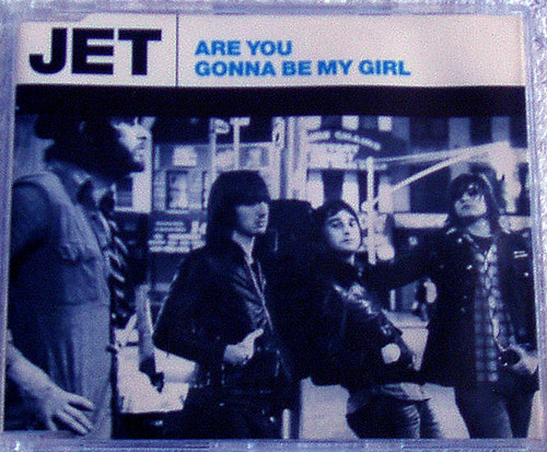 Alternative  Rock - JET Are You Gonna Be My Girl CD Single 2003