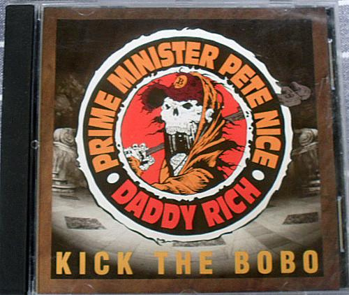 Rap - PRIME MINISTER PETE NICE & DADDY RICH Kick The Bobo CD Single 1993