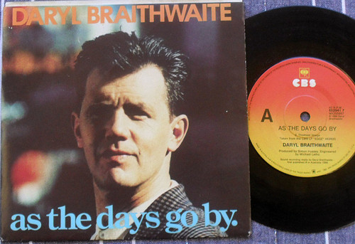 "Pop Rock - Daryl Braithwaite As The Days Go By Vinyl 7"" 1988"