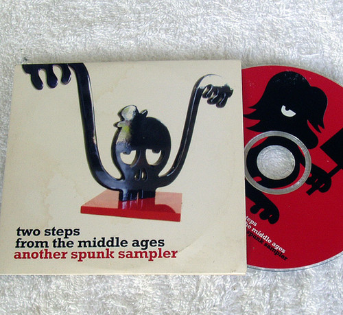 Two Steps From The Middle Ages Spunk Records Compilation CD 2007