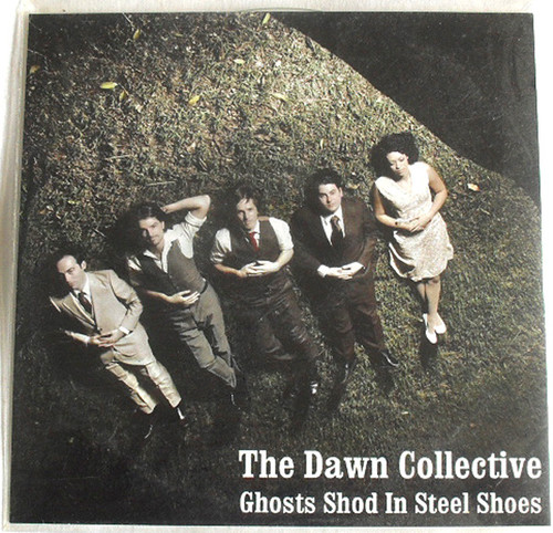 Jangly Rock - The Dawn Collective Ghosts Shod In Steel Shoes CD 2008