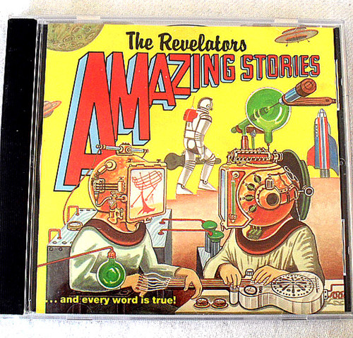 Blues Rock - THE REVELATORS Amazing Stories.....And Every Word Is CD 1991