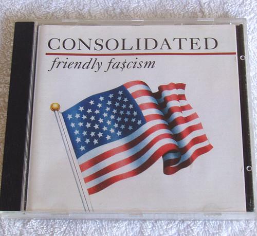 Rap - CONSOLIDATED Friendly Fa$cism CD 1991