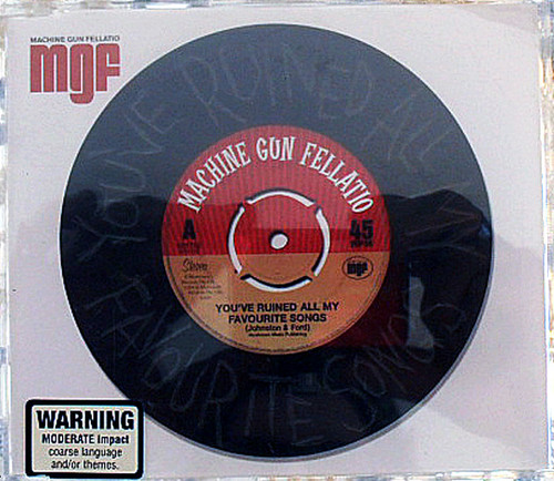 Alt. Rock - Machine Gun Fellatio (MGF) You've Ruined All My Favourite Songs CD 2004