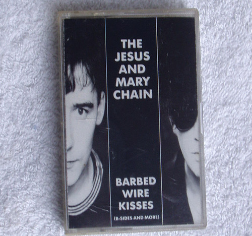 Indie  Rock - The Jesus And Mary Chain Barbed Wire Kisses Cassette 1983