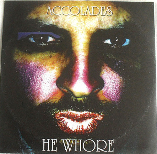Dance Hip Hop Indie Pop - ACCOLADES He Whore CD Single (Plastic Sleeve) 2007