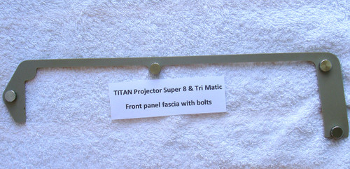 TITAN 8mm Film Projector PART - Front Fascia With Bolts