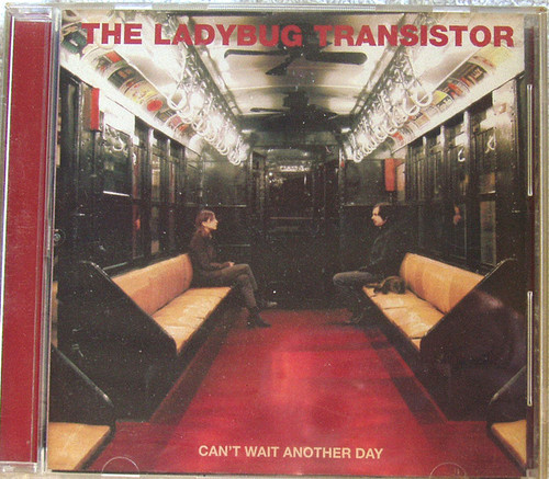 Alternative Pop Rock - THE LADYBUG TRANSISTOR Can't Wait Another Day CD 2005