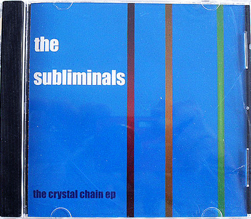 Indie Rock - THE SUBLIMINALS The Crystal Chain EP CD 1999