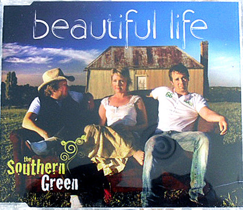 Country Rock - THE SOUTHERN GREEN  Beautiful Life CD Single 2008