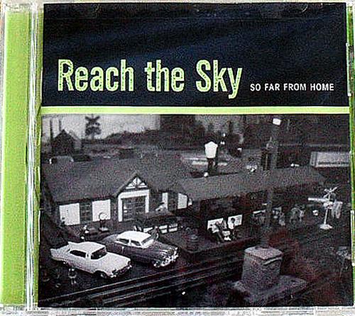 Hardcore Punk - REACH THE SKY So Far From Home CD 1999
